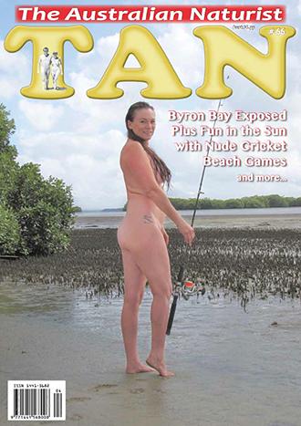 TAN Magazine Issue 66 - The Australian Naturist Magazine