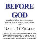 Naked Before God by Daniel Zeigler