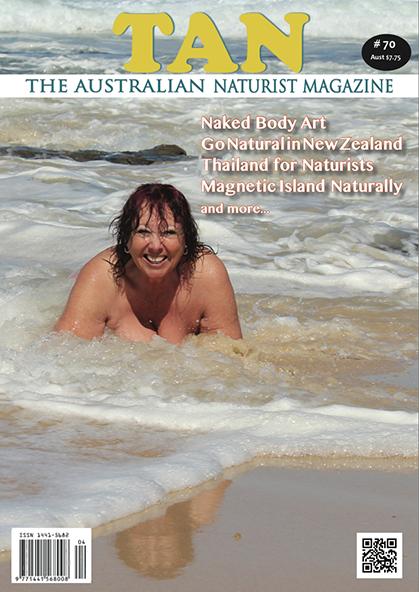 TAN Magazine Issue 70 - The Australian Naturist Magazine