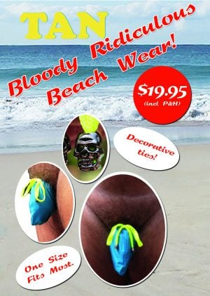 Bloody Ridiculous Beach Wear - TAN Magazine - The Australian Naturist Magazine